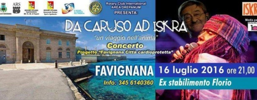 """A Favignana """"Da Caruso a Iskra"""": concerto di beneficenza del Rotary Club *16 Luglio 2016"""